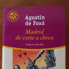 Libros de segunda mano: AGUSTÍN DE FOXÁ – MADRID DE CORTE A CHECA. Lote 215022122