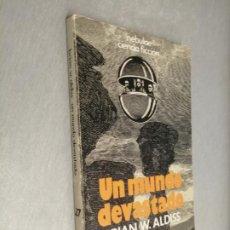 Livros em segunda mão: UN MUNDO DEVASTADO / BRIAN W. ALDISS / NEBULAE CIENCIA FICCIÓN - EDHASA 1978. Lote 215253040