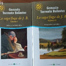 Libros de segunda mano: GONZALO TORRENTE BALLESTER – LA SAGA /FUGA DE J.B. VOLUMENS I Y II – DOS LIBROS. Lote 215373192