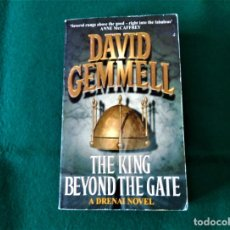 Libros de segunda mano: THE KING BEYOND THE GATE - DAVID GEMMELL - A DRENAI NOVEL - ORBIT - AÑO 1998 - EN INGLÉS. Lote 215503657