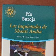 Libros de segunda mano: PÍO BAROJA - LAS INQUIETUDES DE SHANTI ANDÍA. Lote 215533031