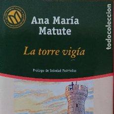 Libros de segunda mano: ANA MARÍA MATUTE – LA TORRE VIGÍA. Lote 215650850