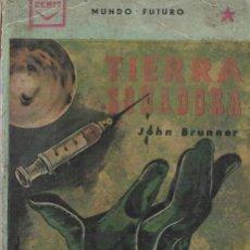 Libros de segunda mano: TIERRA SOÑADORA. DE JOHN BRUNNER.. Lote 216797288