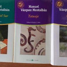 Libros de segunda mano: LOS MARES DEL SUR - GALINDEZ – TATUAJE - MANUEL VÁZQUEZ MONTALBÁN – 3 LIBROS. Lote 216893702
