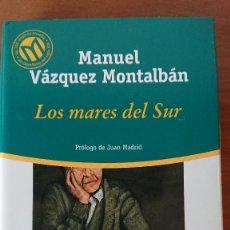 Libros de segunda mano: MANUEL VÁZQUEZ MONTALBÁN –: LOS MARES DEL SUR - COLECCIÓN LAS MEJORES 100 NOVELAS EN ESPAÑOL DEL SIG. Lote 216998050