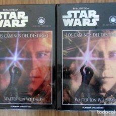 Libros de segunda mano: BIBLIOTECA STAR WARS LOS CAMINOS DEL DESTINO I II LA NUEVA ORDEN JEDI WALTER JON WILLIAMS. Lote 217251306