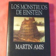 Libros de segunda mano: LOS MONSTRUOS DE EINSTEIN - MARTIN AMIS - MINOTAURO TAPA DURA Y SOBRECUBIERTA (MUY BUEN ESTADO). Lote 217605553