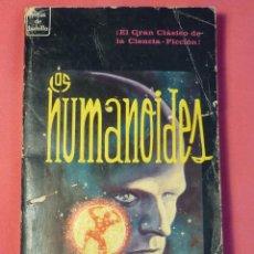 Libros de segunda mano: LOS HUMANOIDES - JACK WILLIAMSON - EDITORIAL NOVARO, JOYAS DE BOLSILLO, 309. MÉXICO, 1966. Lote 217916447