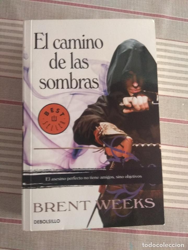 EL ANGEL DE LA NOCHE I. EL CAMINO DE LAS SOMBRAS DE BRENT WEEKS (Libros de Segunda Mano (posteriores a 1936) - Literatura - Narrativa - Ciencia Ficción y Fantasía)