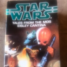 Libros de segunda mano: STAR WARS TALES FROM THE MOS EISLEY CANTINA - EDITED BY KEVIN J. ANDERSON. Lote 218122183