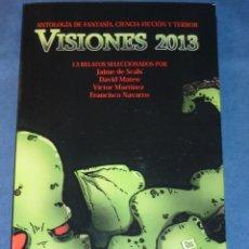 Libros de segunda mano: VISIONES 2013 - VARIOS AUTORES - AEFCFT. Lote 218202546