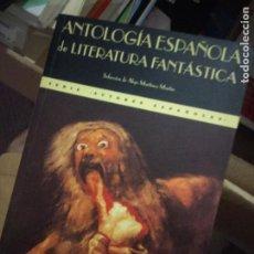 Libros de segunda mano: AA.VV. ANTOLOGIA ESPAÑOLA DE LITERATURA FANTASTICA. VALDEMAR EL CLUB DIOGENES. Lote 218387590