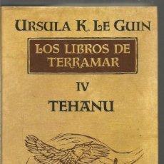 Libros de segunda mano: URSULA K. LE GUIN. LOS LIBROS DE TERRAMAR IV TEHANU. MINOTAURO. Lote 218430480