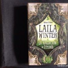 Libros de segunda mano: LAILA WINTER Y LA MALDICION DE ITHIRIE. BÁRBARA G. RIVERO. COMO NUEVO. TOROMITICO. Lote 218609446