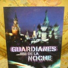 Libros de segunda mano: GUARDIANES DE LA NOCHE, DE SEGUÉI LUKYANENKO. PLAZA & JANÉS, 1ª EDICIÓN 2.007.. Lote 218612586