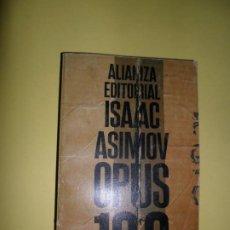 Libros de segunda mano: OPUS 100, ISAAC ASIMOV, ED. ALIANZA. Lote 218618860