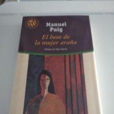 Libros de segunda mano: EL BESO DE LA MUJER ARAÑA DE MANUEL PUIG. Lote 218621818