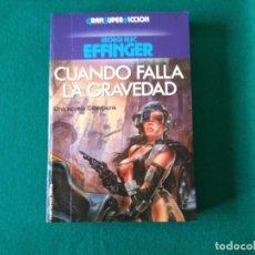 Libros de segunda mano: CUANDO FALLA LA GRAVEDAD - GEORGE ALEC EFFINGER - MARTÍNEZ ROCA - 1989 GRAN SUPER FICCIÓN. Lote 218696397