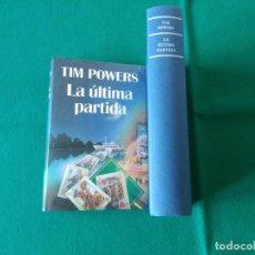 Libros de segunda mano: LA ÚLTIMA PARTIDA - TIM POWERS - CÍRCULO DE LECTORES - AÑO 1994. Lote 218696920
