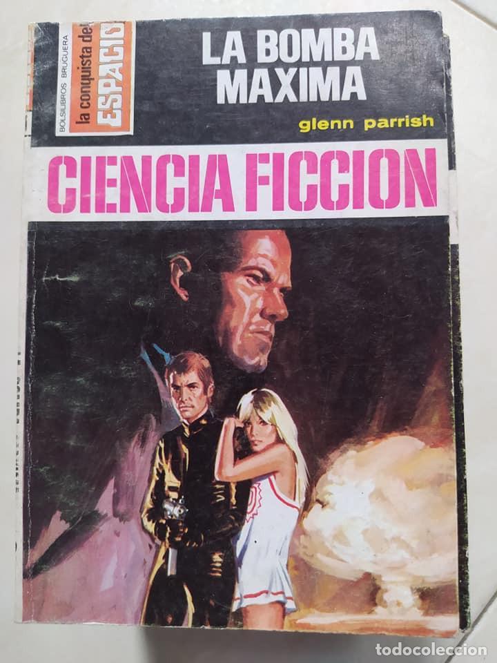 """NOVELAS CIENCIA FICCION LA CONQUISTA DEL ESPACIO 331 """"LA BOMBA MAXIMA"""" GLENN PARRISH (Libros de Segunda Mano (posteriores a 1936) - Literatura - Narrativa - Ciencia Ficción y Fantasía)"""