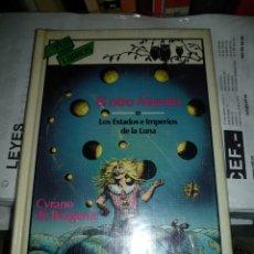 Libros de segunda mano: EL OTRO MUNDO O ESTADOS E IMPERIOS DE LA LUNA DE CYRANO DE BERGERAC. Lote 218837277