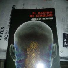 Libros de segunda mano: EL RASTRO DE CTHULHU DE AUGUST DERLETH. Lote 218837396