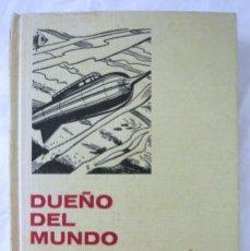 Libros de segunda mano: LIBRO DUEÑO DEL MUNDO, JULIO VERNE, BRUGUERA, 1972, COLECCION HISTORIAS SELECCION Nº 11 TAPA DURA. Lote 219888920