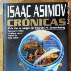 Livres d'occasion: ISAAC ASIMOV. CRONICAS. PLAZA & JANES. Lote 220771940