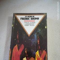 Libros de segunda mano: LO MEJOR DE FREDRIC BROWN. ROBERT BLOCH. 1º ED. 1988. EDICIONES B. 361 PAGINAS. TAPA BLANDA. Lote 220885307