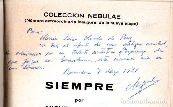 Libros de segunda mano: MIGUEL MASRIERA : SIEMPRE (EDHASA, 1969) AUTÓGRAFO DEL ESCRITOR - Foto 2 - 220970451