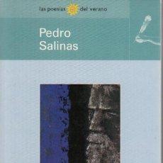 Libros de segunda mano: PEDRO SALINAS. LA FELICIDAD INMINENTE. LAS POESÍAS DEL VERANO, BARCELONA 1998.. Lote 221156140