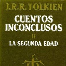 Libros de segunda mano: CUENTOS INCONCLUSOS II. LA SEGUNDA EDAD. JRR TOLKIEN. EDITORIAL MINOTAURO. Lote 221721425