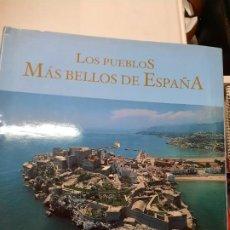 Libros de segunda mano: LOS PUEBLIS MAS BELLOS DE ESPAÑA. Lote 221721898