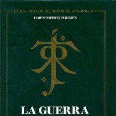 Libros de segunda mano: LA GUERRA DEL ANILLO 3. JRR TOLKIEN. CHRISTOPHER TOLKIEN. PRIMERA EDICIÓN. MINOTAURO. Lote 221722220