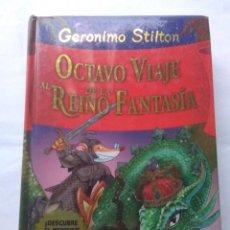 Libros de segunda mano: OCTAVO VIAJE AL REINO DE LA FANTASIA .GERÓNIMO STILTON ( DESTINO ). Lote 221728342
