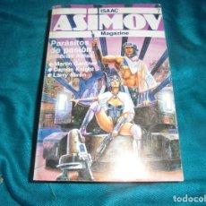 Libros de segunda mano: ISAAC ASIMOV MAGAZINE. Nº 7. PARASITOS DE PASION Y OTROS. FORUM , 1986. Lote 221746492
