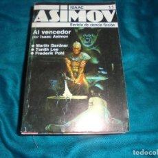 Libros de segunda mano: ISAAC ASIMOV MAGAZINE. Nº 11. AL VENCEDOR Y OTROS. FORUM , 1986. Lote 221746520