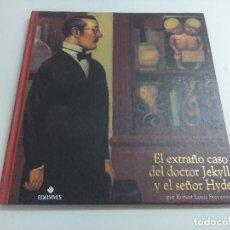Libros de segunda mano: EL EXTRAÑO CASO DEL DOCTOR JEKYLL Y EL SEÑOR HYDE/EDELVIVES.. Lote 221746921