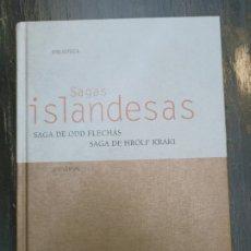 Libros de segunda mano: SAGA DE ODD FLECHAS. SAGA DE HROLF KRAKI. BIBLIOTECASAGAS ISLANDESAS. GREDOS, MADRID, 2003. Lote 221769601