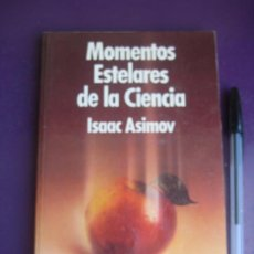 Libros de segunda mano: MOMENTOS ESTELARES DE LA CIENCIA - ISAAC ASIMOV - SALVAT 1984 - 142 PAGS. Lote 221894148