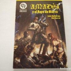 Libros de segunda mano: AMADIS Y EL RAYO DE HIERRO - LUIS GUILLERMO DEL CORRAL. Lote 222087896