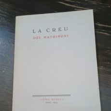 Libros de segunda mano: LA CREU DEL MATRIMONI. LLETRA MENUDA. SUECA, 1973. CUENTO FANTASTIC. VALENCIANO. Lote 222117955
