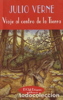VIAJE AL CENTRO DE LA TIERRA - JULIO VERNE - VALDEMAR - EL CLUB DIOGENES 148 - 1ª EDICION (Libros de Segunda Mano (posteriores a 1936) - Literatura - Narrativa - Ciencia Ficción y Fantasía)