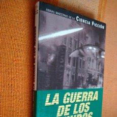 Libros de segunda mano: LA GUERRA DE LOS MUNDOS. H. G. WELLS. PLANETA, 2001.. Lote 222329955