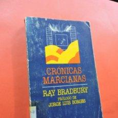 Libros de segunda mano: CRÓNICAS MARCIANAS. BRADBURY, RAY. EDITORIAL MINOTAURO. BARCELONA 1985.. Lote 222433675