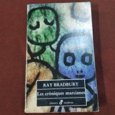 Libros de segunda mano: LES CRÒNIQUES MARCIANES - RAY BRADBURY - CFB. Lote 222588543