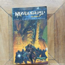 Libros de segunda mano: MALLEUS DAN ABNETT TRILOGÍA EISENHORN 2 WARHAMMER 40.000. Lote 222591581