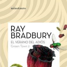 Libros de segunda mano: GREEN TOWN 2: EL VERANO DEL ADIÓS. - BRADBURY, RAY.. Lote 222596940