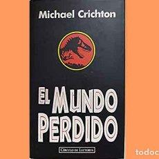 Libros de segunda mano: LIBRO PARQUE JURASICO 2, TITULADO EL MUNDO PERDIDO DE MICHAEL CRICHTON (NUEVO). CIRCULO DE LECTORES.. Lote 222632931