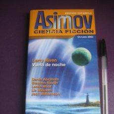 Libros de segunda mano: ASIMOV CIENCIA FICCION - EDICION ESPAÑOLA OCTUBRE 2003 - LARRY NIVEN ANGEL TORRES - REVISTA CIENCIA. Lote 222719775